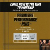 Come, Now Is The Time To Worship [Music Download]