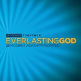 Everlasting God: 25 Modern Worship Favorites [Music Download]