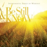 Be Still & Know: Instrumental Songs  Of Worship [Music Download]