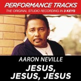 Jesus, Jesus, Jesus (Key-G-Premiere Performance Plus w/ Background Vocals) [Music Download]
