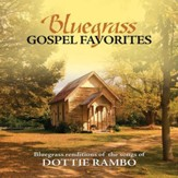 Bluegrass Gospel Favorites - Songs Of Dottie Rambo [Music Download]