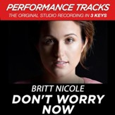 Don't Worry Now (Premiere Performance Plus Track) [Music Download]