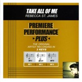 Take All Of Me (Premiere Performance Plus Track) [Music Download]