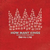 How Many Kings: Songs For Christmas [Music Download]