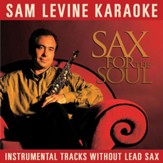 Sam Levine Karaoke - Sax For The Soul (Instrumental Tracks Without Lead Track) [Music Download]