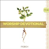 Worship Devotional - March [Music Download]