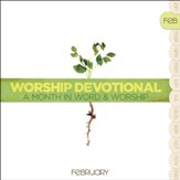 Worship Devotional - February [Music Download]