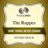 Some Things Never Change (Medium Key Performance Track With Background Vocals) [Music Download]