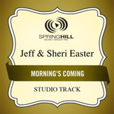 Morning's Coming (Medium Key Performance Track Without Background Vocals) [Music Download]