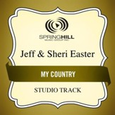 My Country (Medium Key Performance Track Without Background Vocals) [Music Download]