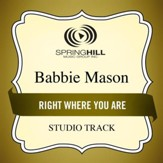 Right Where You Are (Low Key Performance Track Without Background Vocals) [Music Download]