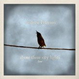 Above These City Lights (Ten Songs Live With the Captains Courageous) [Live] [Music Download]