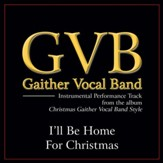 I'll Be Home for Christmas (Original Key Performance Track Without Background Vocals) [Music Download]