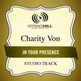 In Your Presence (Low Key Performance Track Without Background Vocals) [Music Download]
