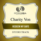 Redeem My Days (Medium Key Performance Track With Background Vocals) [Music Download]