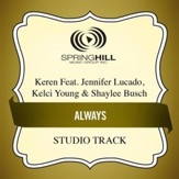 Always (feat. Jennifer Lucado, Kelci Young & Shaylee Busch) [Studio Track] [Music Download]