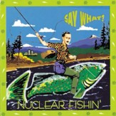 Put Out The Fire (Nuclear Fishin' Album Version) [Music Download]