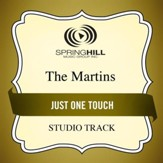 Just One Touch (Medium Key Performance Track With Background Vocals) [Music Download]
