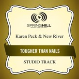 Tougher Than Nails (Medium Key Performance Track With Background Vocals) [Music Download]
