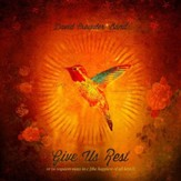 Give Us Rest or (A Requiem Mass in C [The Happiest of All Keys]) [Music Download]