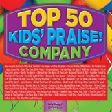 Top 50 Kids' Praise! Company [Music Download]