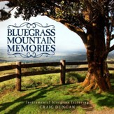 Bluegrass Mountain Memories: Instrumental Bluegrass Favorites [Music Download]