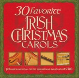 30 Favorite Irish Christmas Carols: 30 Instrumental Celtic Christmas Songs on 2 CD's