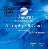 A Trophy Of Grace, Accompaniment CD