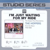 I'm Just Waiting For My Ride [Studio Series Performance Track] [Music Download]