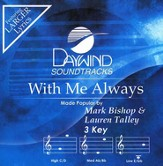 With Me Always, Accompaniment CD