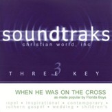 When He Was On The Cross (I Was On His Mind) [Music Download]