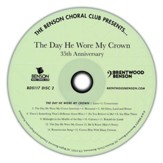 The Day He Wore My Crown, 35th Anniversary (Listening CD)