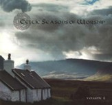 Celtic Seasons of Worship, Volume 1, Compact Disc [CD]