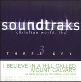 I Believe in a Hill Called Mount Calvary, Accompaniment CD