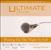 Waiting On The Night To Fall (Medium Key Performance Track with Background Vocals) [Music Download]