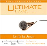 Let It Be Jesus (Medium Key Performance Track with Background Vocals) [Music Download]