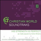 His Strength Is Perfect, Accompaniment CD