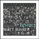 Echoes, Deluxe Edition