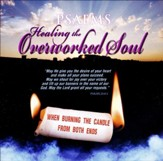 Psalms to Healing the Overworked Soul, CD