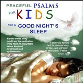 Peaceful Psalms for a Goodnight's Sleep - For Kids, CD