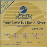 Your Love Is Like A River [Music Download]