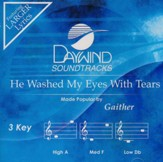 He Washed My Eyes With Tears, Accompaniment CD