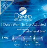 I Don't Want to Get Adjusted, Acc CD