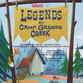 Legends at Camp Garner Creek (Listening CD)
