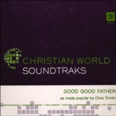 Good Good Father, Accompaniment CD