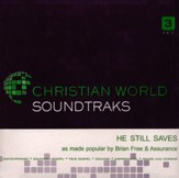 He Still Saves, Accompaniment Track