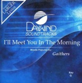 I'll Meet You In The Morning, Accompaniment CD