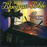 The Bluegrass Bible: 40 Classics (2 CD Set)