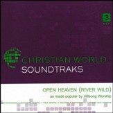 Open Heaven (River Wild), Accompaniment Track
