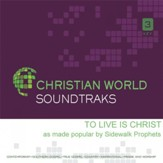 To Live Is Christ, Accompaniment CD